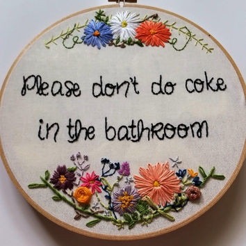 Please Don't Do Coke in the Bathroom