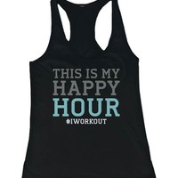 Women's Funny Design Tank Top - This is My Happy Hour - Gym Clothes, Workout Tanks