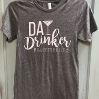 """Graphic Tee """"Day Drinkers"""""""