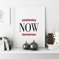 Inspirational YESTERDAY NOW TOMORROWMotivational Poster Inspirational Quote Wall Art Just Do It Start Now Office Decor Home Sign Room Decor