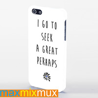 Looking For Alaska By John Green I Go To Seek A Great Perhaps #2 iPhone 4/4S, 5/5S, 5C Series Full Wrap Case