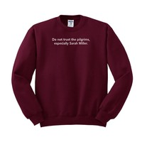 Don't Trust The Pilgrims Thanksgiving Sweatshirt