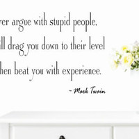 Stupid people-Mark Twain Vinyl Wall Decal Funny Quotes
