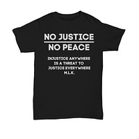 No Justice No Peace Equality Civil Rights Graphic tee