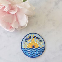Stay Woke Patch  - Iron On Embroidered Patches  Poltical - Rising Sun Over Waves