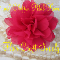 HOT PINK 4 inch Chiffon Petal Flower for Headbands, Clips, Crafts or Brooches