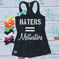 Haters equals motivators - Motivational tank top. Burnout workout tank. Exercise shirt. gym shirt. gym tank top. Tank top with bow.