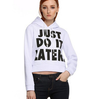 """""""Just Do It Later"""" Letter Print Hooded Sweater"""