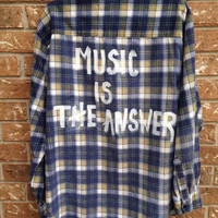 "Plaid flannel "" Music is the Answer"" hand painted shirt // soft grunge"