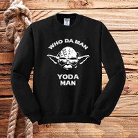 Who Da Man, Yoda Man, star wars sweater unisex adults