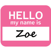 Zoe Hello My Name Is Mouse Pad