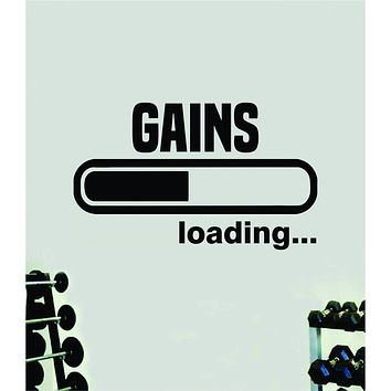 Gains Loading Quote Wall Decal Sticker Vinyl Art Home Decor Bedroom Boy Girl Inspirational Motivational Gym Fitness Health Exercise Lift Beast