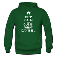 Keep Calm and Guess What Day It Is Hoodie