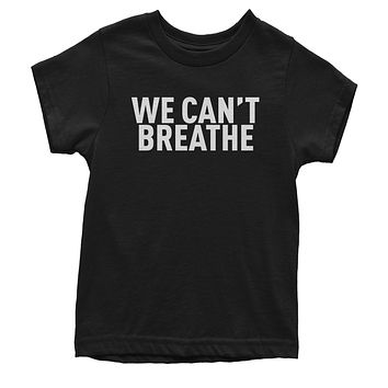 WE Can't Breathe - Justice For Floyd Youth T-shirt
