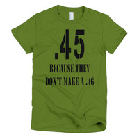 .45 Because No .46 women's t-shirt