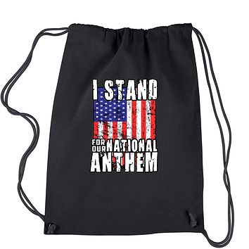 I Stand For Our National Anthem Drawstring Backpack