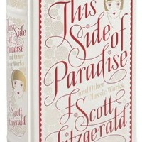 This Side of Paradise and Other Classic Works (Barnes & Noble Collectible Editions)