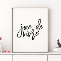 Watercolor Print,PRINTABLE Art,Joie De Vivre,Quote Print,Inspirational Quote,Motivational Print,Home Decor,Dorm Room Decor,Hand Brushed