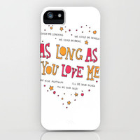 As Long As You Love Me iPhone Case by ZWAG | Society6