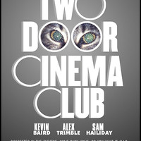 Two Door Cinema Club- Tourist History Movie Poster