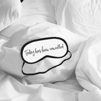 Today Has Been Cancelled Sleeping Mask - Funny Eye Mask - Traveller Accessories - Lazy Day Nap Gift - Polyester Elastic Sleep Eye Mask