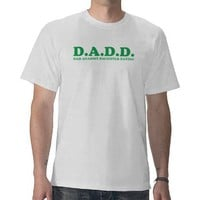 DAD AGAINST DAUGHTER DATING T-shirt from Zazzle.com