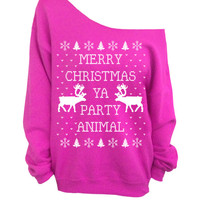 Merry Christmas Ya Party Animal - Ugly Christmas Sweater - Hot Pink Slouchy Oversized Sweater