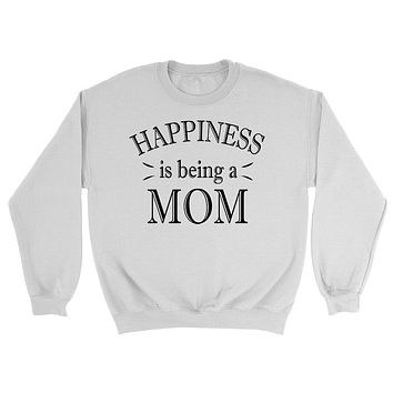 Happiness is being a mom sweatshirt gift for mom for mother best mom pullover birthday hoodies