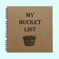 My Bucket List- Book, Large Journal, Cutom Journal, Personalized Book, Personalized Journal, , Sketchbook, Scrapbook, Smashbook