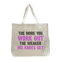 The More You Work Out The Weaker His Knees Get - Trendy Natural Canvas Bag - Funny and Unique - Tote Bag