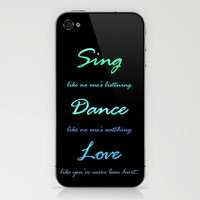 Sing, Dance, Love iPhone & iPod Skin by CosmosDesignz | Society6