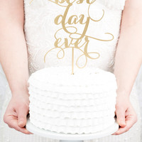 Best Day Ever Wedding Cake Topper - Gold
