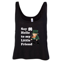 Say Hello To My Little Friend - Ladies' Cropped Tank Top