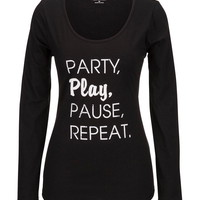 Party, Play, Pause, Repeat Long Sleeve Tee - Black