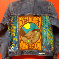 "Inspirational ""Born to Be Somebody"" Upcycled Denim Jacket"