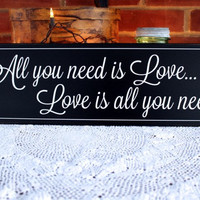 All You Need Is Love Wood Sign Wedding Decor Romantic Saying, Valentine, Family, Art Wall, Decor Home, Wall Decor
