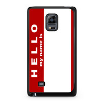 Hello My Name Is Samsung Galaxy Note Edge case