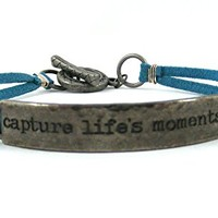 Stamped Metal Quote Bracelet Inspirational Unisex Jewelry Large Plus Sized 9 Teal Blue Suede Leather Wrap with Toggle Clasp Capture Life's Moments Saying