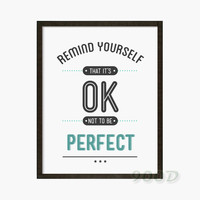 Perfect Quote Art Print Art Print painting Poster, Wall Pictures for Home Decoration Wall Decor,  PF042