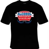 Alcohol Because No Great Story Ever Started With a Salad T-Shirt Men's