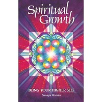 Spiritual Growth: Being Your Higher Self (Earth Life Book III)