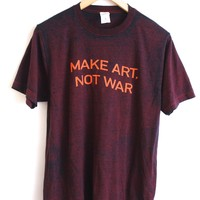 Make Art, Not War Maroon Acid Wash Graphic Unisex Tee