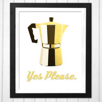 Coffee macchinetta illustration Yes Please. Yellow gold home decor kitchen print  INSTANT DOWNLOAD