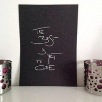 The Best is Yet to Come - silver on black - DIN A4 - Wall Art Print handmade written - original by misssfaith