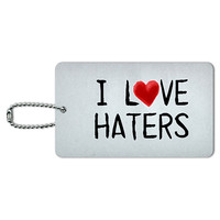 I Love Haters Written on Paper ID Card Luggage Tag