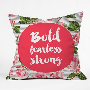 Allyson Johnson Bold and fearless Outdoor Throw Pillow