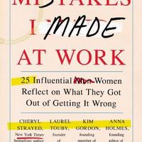 "Mistakes I Made at Work: 25 Influential Women Reflect on What They Got Out of Getting It Wrong by Jessica Bacal (Bargain Books)- Plus Free ""Read Feminist Books"" Pen"
