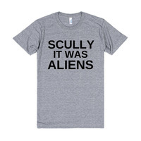 SCULLY IT WAS ALIENS