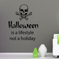 Skull Wall Decals Quote Halloween Is A Lifestyle Not A Holiday Vinyl Decal Sticker Home Art Mural Kids Nursery Baby Room Decor KG216