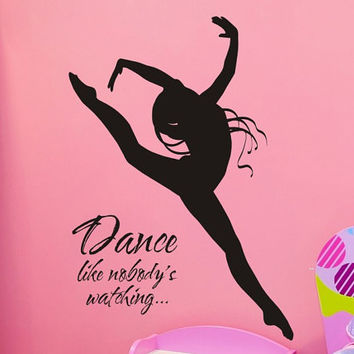 Wall Decal Dance Like Nobodys Watching From Vgwalldecals On Etsy
